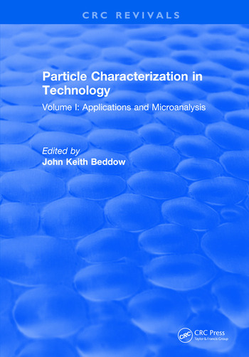 Particle Characterization in Technology Volume I: Application and Microanalysis book cover