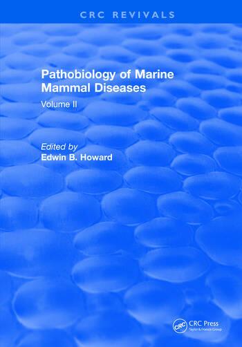 Pathobiology Of Marine Mammal Diseases Volume II book cover