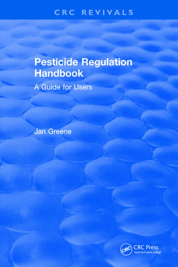 Pesticide Regulation Handbook A Guide for Users book cover