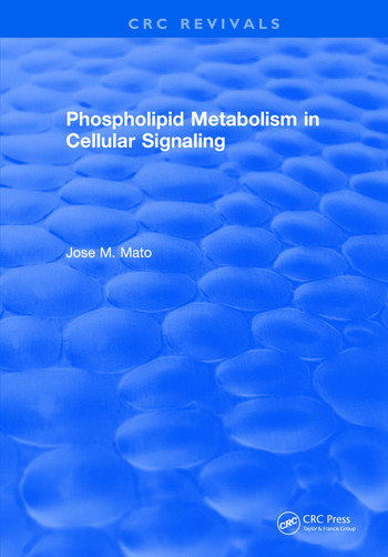 Phospholipid Metabolism in Cellular Signaling book cover