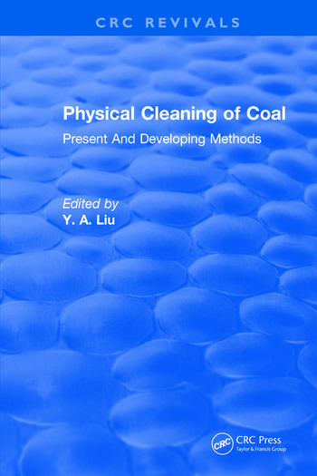 Physical Cleaning of Coal Present Developing Methods book cover