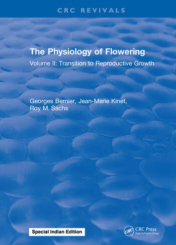 The Physiology of Flowering Volume II: Transition to Reproductive Growth book cover