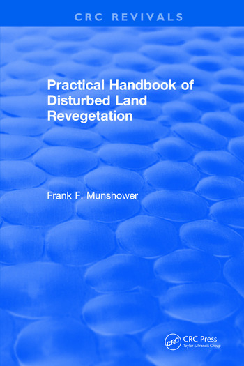 Practical Handbook of Disturbed Land Revegetation book cover
