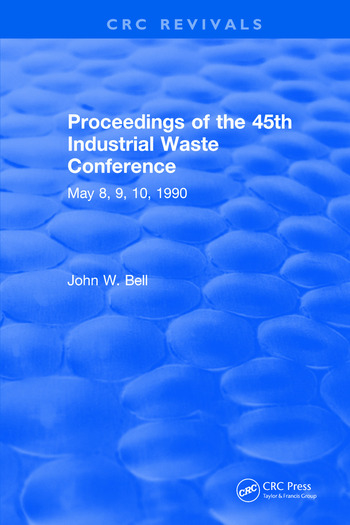 Proceedings of the 45th Industrial Waste Conference May 1990, Purdue University book cover