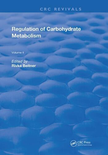 Regulation Of Carbohydrate Metabolism Volume II book cover