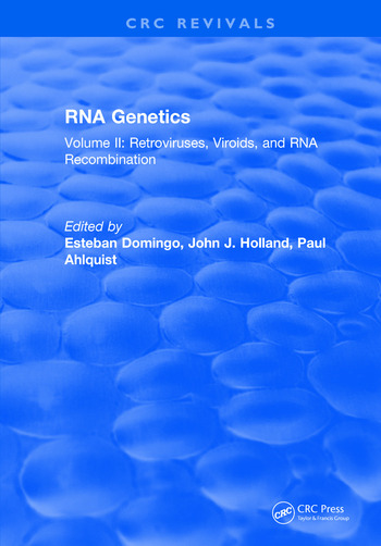 RNA Genetics Volume II: Retroviruses, Viroids, and RNA Recombination book cover