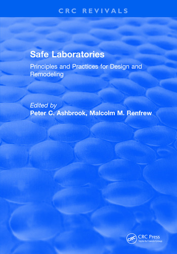 Safe Laboratories Principles and Practices for Design and Remodeling book cover
