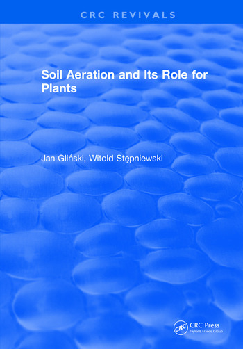 Soil Aeration and Its Role For Plants book cover