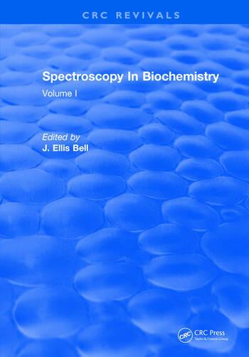 Spectroscopy In Biochemistry Volume I book cover