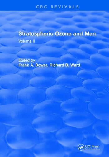 Stratospheric Ozone and Man Volume II book cover