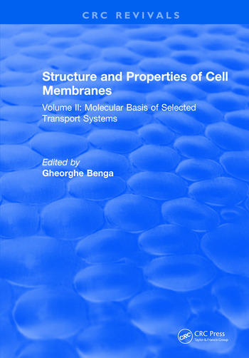Structure and Properties of Cell Membrane Structure and Properties of Cell Membranes Volume II book cover