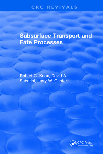 Subsurface Transport and Fate Processes book cover