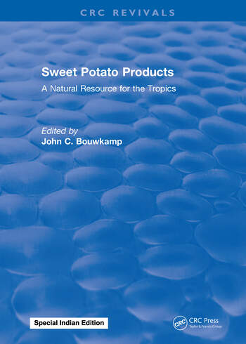 Sweet Potato Products A Natural Resource for the Tropics book cover