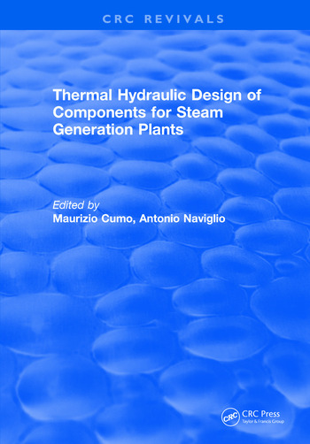 Thermal Hydraulic Design of Components for Steam Generation Plants book cover