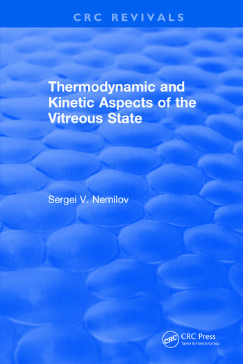 Thermodynamic and Kinetic Aspects of the Vitreous State book cover