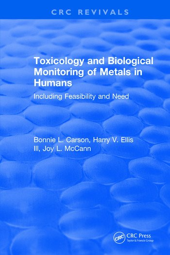 Toxicology Biological Monitoring of Metals in Humans book cover
