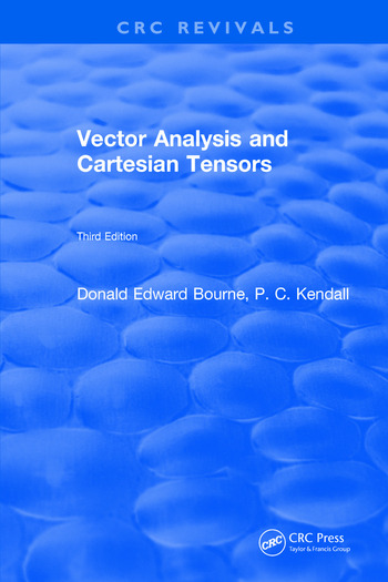 Vector Analysis and Cartesian Tensors Third Edition book cover