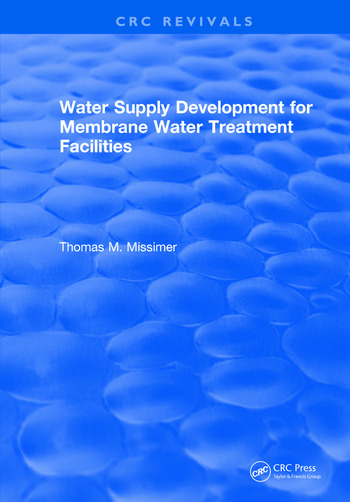 Water Supply Development for Membrane Water Treatment Facilities book cover