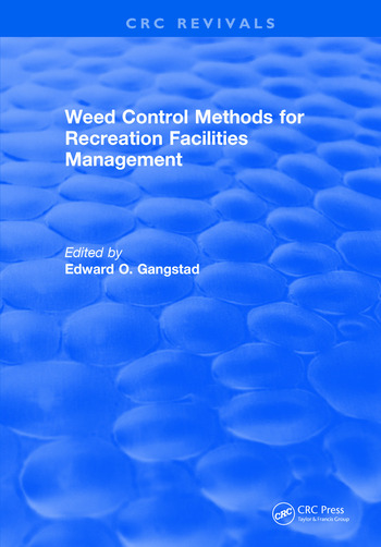 Weed Control Methods For Recreation Facilities Management book cover