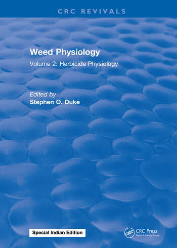 Weed Physiology Volume 2: Herbicide Physiology book cover