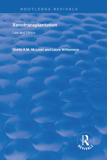 Xenotransplantation Law and Ethics book cover