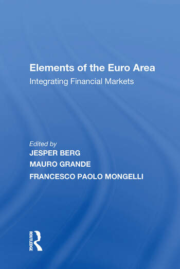 Elements of the Euro Area Integrating Financial Markets book cover