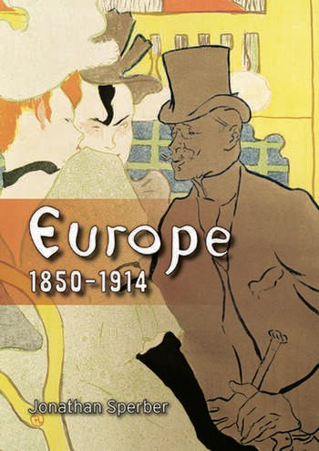 Europe 1850-1914 Progress, Participation and Apprehension book cover