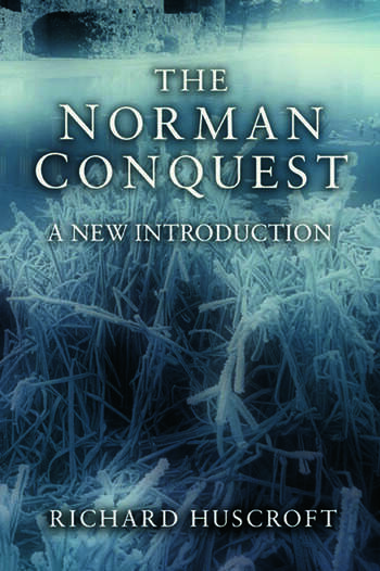 The Norman Conquest A New Introduction book cover