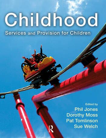 Childhood Services and Provision for Children book cover