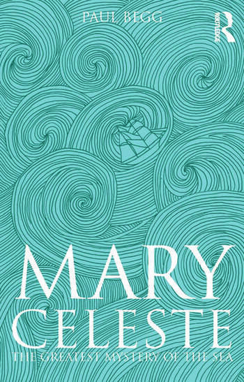 Mary Celeste The Greatest Mystery of the Sea book cover