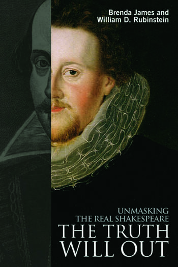 The Truth Will Out Unmasking the Real Shakespeare book cover