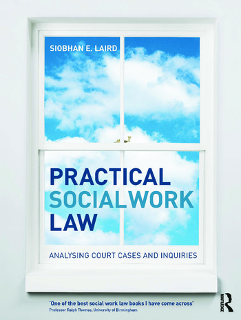 Practical Social Work Law Analysing Court Cases and Inquiries book cover