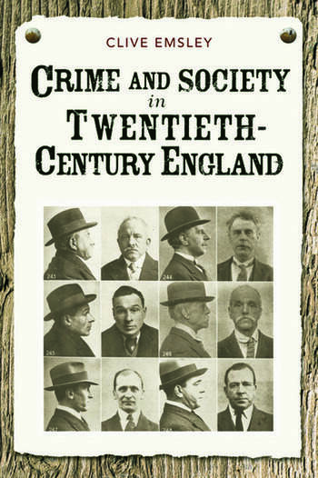 Crime and Society in Twentieth Century England book cover