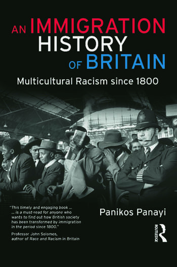 An Immigration History of Britain Multicultural Racism since 1800 book cover