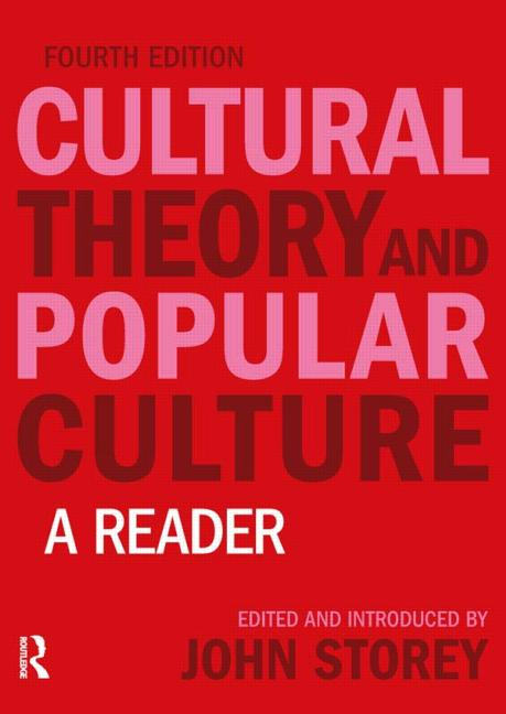 Cultural Theory and Popular Culture A Reader book cover