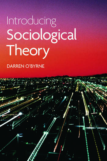 Introducing Sociological Theory book cover