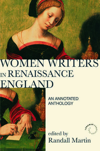 Women Writers in Renaissance England An Annotated Anthology book cover