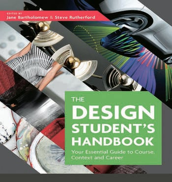 The Design Student's Handbook Your Essential Guide to Course, Context and Career book cover