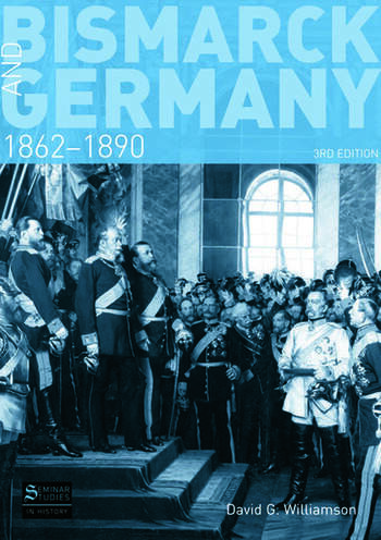 Bismarck and Germany 1862-1890 book cover