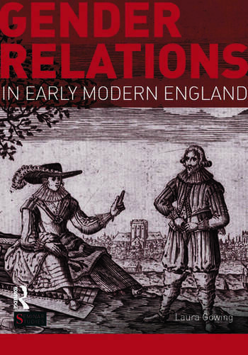 Gender Relations in Early Modern England book cover