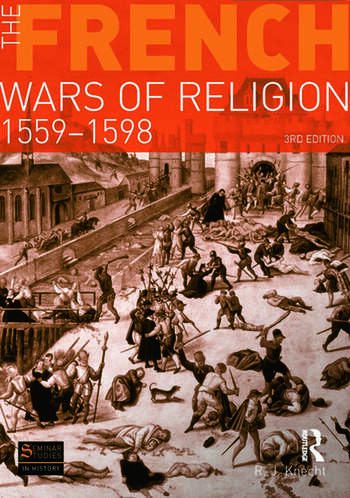 The French Wars of Religion 1559-1598 book cover