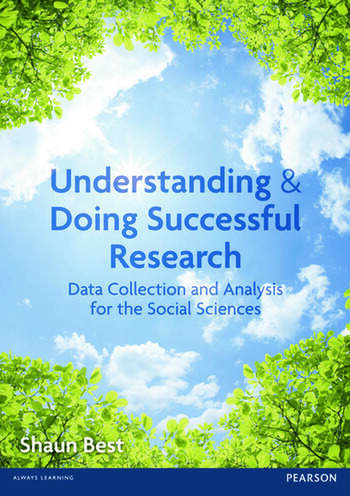 Understanding and Doing Successful Research Data Collection and Analysis for the Social Sciences book cover