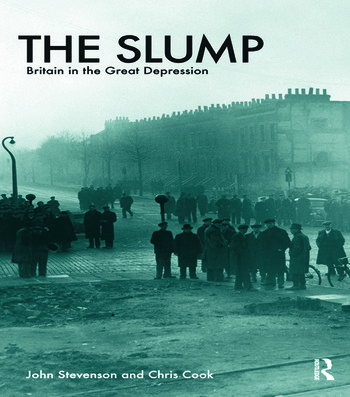 The Slump Britain in the Great Depression book cover