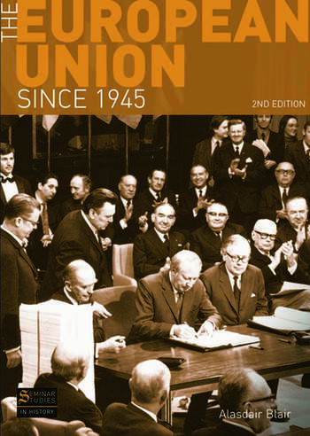 The European Union Since 1945 book cover