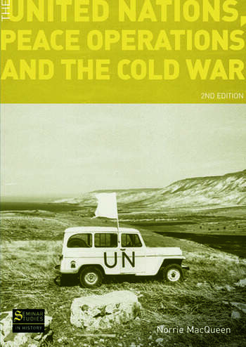 The United Nations, Peace Operations and the Cold War book cover