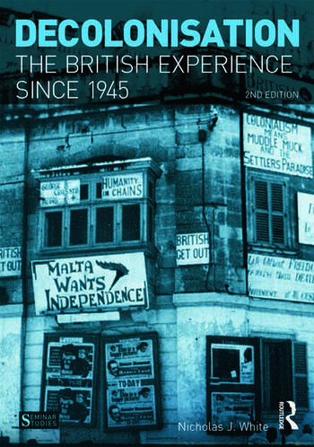 Decolonisation The British Experience since 1945 book cover