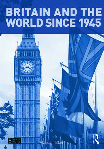 Britain and the World since 1945 book cover