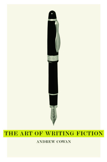 The Art of Writing Fiction book cover