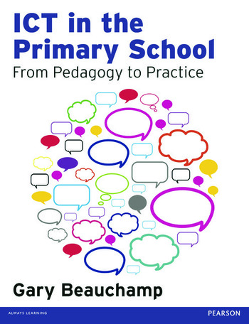 ICT in the Primary School From Pedagogy to Practice book cover