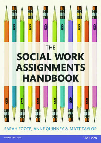 The Social Work Assignments Handbook A Practical Guide for Students book cover
